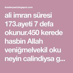 ali imran süresi 173.ayeti 7 defa okunur.450 kerede hasbin Allah veniğmelvekil oku neyin calindiysa geri gelir Allah izniyle