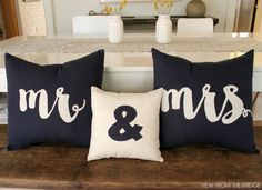 DIY Mr. and Mrs. Pillows. Perfect Decor for a Wedding Reception! Via View From The Fridge
