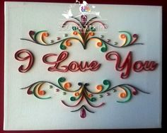Quillography  I Love You by smurthy on Etsy, $50.00