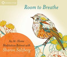 Room to Breathe An AtHome Meditation Retreat with Sharon Salzberg -- To view further for this item, visit the image link.