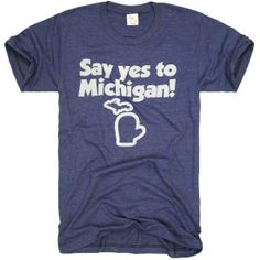 SAY YES TO MICHIGAN (UNISEX) Image