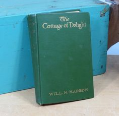 The Cottage of Delights Will N Harben First by 13thStreetEmporium