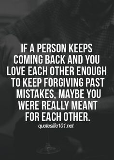 Soulmate And Love Quotes: Soulmate And Love Quotes: Soulmate Quotes : If a person keeps coming back and yo… – Inspirational Quotes Love Is Patient Love Is Kind, Relationship Quotes For Him, Option Quotes Relationships, Struggling Relationship Quotes, Complicated Relationship Quotes, Commitment Quotes, Distance Relationships, Perfect Relationship, Marriage Relationship