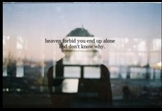 """""""Heaven Forbid"""" The Fray All Quotes, This Is Us Quotes, Quote Of The Day, Silly Words, The Fray, Depression Quotes, Sad Day, Amazing Quotes, Writing Inspiration"""
