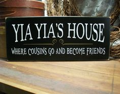 Wood Sign Yia Yia's House Greek Grandmother Plaque. $15.95, via Etsy.