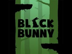 Black Bunny -  This is a high speed twitch inducing game.