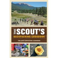 The Scout's Backpacking Cookbook (Paperback) http://www.amazon.com/dp/0762779101/?tag=wwwmoynulinfo-20 0762779101