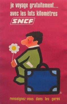 """""""Je voyage gratuitement..."""" - SNCF - France - 1967 - illustration de Clave"""