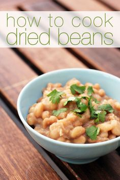 how to cook dried beans from @Jane Maynard (it's easy peasy!)