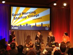 Good Morning Startup Village!