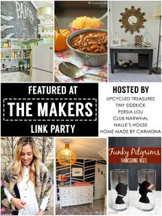 The Makers Link Party - A place to find creative project inspiration and for bloggers to share their ideas and gain exposure! UpcycledTreasures.com