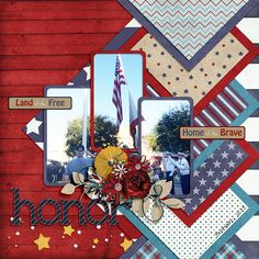 honor | Little Rad Trio: Back to Square One http://store.gingerscraps.net/Back-to-Square-One-templates.html Dandelion Dust Designs: Sweet Liberty http://store.gingerscraps.net/Sweet-Liberty-By-Dandelion-Dust-Designs.html
