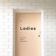 design and typography on ladies bathroom in brisbane Font Design, Signage Design, Cafe Design, Graphic Design, Interior Design, Brochure Design, Environmental Graphics, Environmental Design, Wc Sign