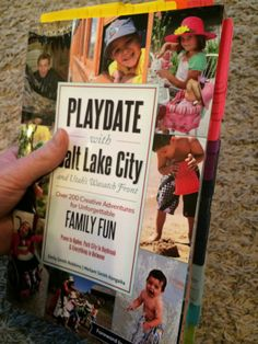 Playdate with Salt Lake City and Utah's Wasatch Front Book Review