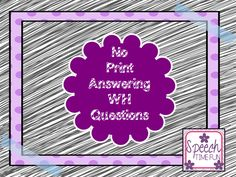 Speech Time Fun: No Print Wh Questions! (plus a giveaway!) Ends 10/31/14! Pinned by SOS Inc. Resources. Follow all our boards at pinterest.com/sostherapy/ for therapy resources.