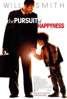The Pursuit of Happyness. A great film about the determination of a man to 'make it' for his family. Quite moving.