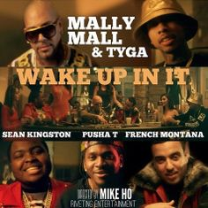 Mally Mall f/ Tyga, French Montana, Sean Kingston, & Pusha T – 'Wake Up In It' (video)