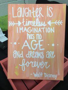 Canvas painting. Walt Disney Quote. Laughter, Imagination, Dreams