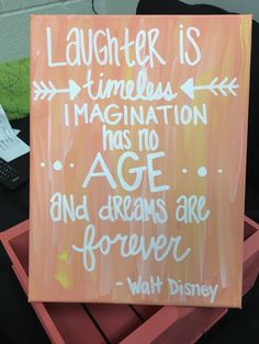 Canvas painting. Walt Disney Quote. Laughter, Imagination, Dreams