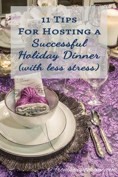 12 Tips To Make Hosting This Year's Thanksgiving The Easiest Ever - Entertaining Diva