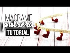 Pulsera corazoncitos ♥︎ macramé | Tutorial | How to