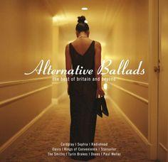 Alternative Ballads -- The Best Of Britain And Beyond (ex... https://www.amazon.de/dp/B00065DZLU/ref=cm_sw_r_pi_dp_x_ql6xybY04BFVS