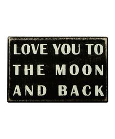 Always makes me smile. :: 'To the Moon and Back' Box Sign