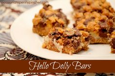 Hello Dolly Bars ~butterscotch & chocolate chips, sweetened condensed milk, graham cracker crumbs ... a Christmas tradition at our house!