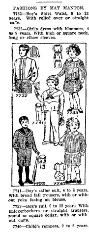 May Manton patterns sold in Southern Planter Magazine, August 1913, page 392  Upper Left No. 7732 boys shirt, 8-12years  Upper Right, No. 7733 Girls dress with bloomers, 4-8 years  Center, No. 7741Boys sailor suit 4-8 years. (broad fall trousers)  Lower left, No. 723 Boys suit, 6-12 years  Lower Right No. 7740 Child's romper, 2-8 years