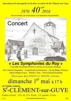 Concert : Les Symphonies du Roy, le 1er mai 2016 à Saint-Clément-sur-Guye : http://clun.yt/1qYq9Rd