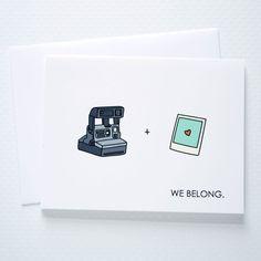 We Belong Polaroid Card.