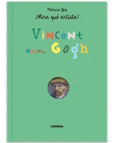 ¡Mira qué artista! Vincent Van Gogh