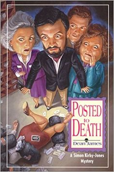 Posted To Death: by Dean James. Traded in today @ Canterbury Tales Bookshop / Book exchange / Cafe, Pattaya.