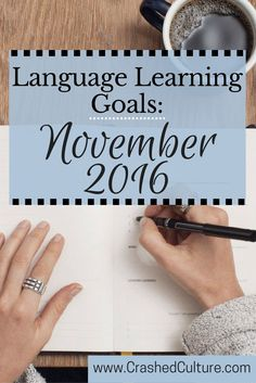 It's taken me a long time to figure it out, but language learning goals aren't language learning goals at all if they're not concrete, decided, taken apart, chewed up, halved, and publicized. This month I'm sharing my language learning goals with you to keep both you and I accountable, as well as providing a free weekly planner. If they're not written down, they didn't happen! via @crashedculture