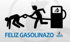 ¡Feliz Gasolinazo!