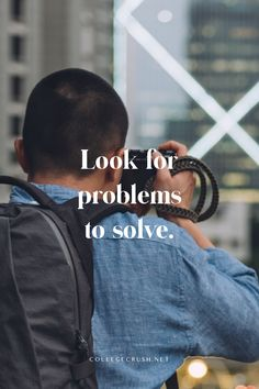 Look for problems to solve and then make the effort to find viable solutions to the problems. This kind of mindset and diligence can help you succeed wherever you go. | goal quote | motivational quote | success quote | look quote | college life quote | leadership quote | freshman tips | sophomore year | junior year | college life quote | college life hack | work quote | via ocllegecrush.net Goals Quotes Motivational, Goal Quotes, Leadership Quotes, Success Quotes, College Life Quotes, College Life Hacks, Looks Quotes, Freshman Tips, Diligence