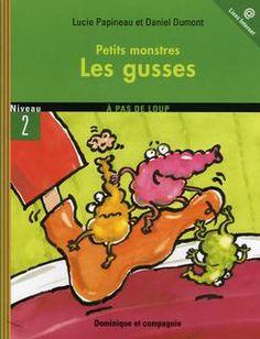 A Pas de Loup - Niveau 2 - Petits monstres - Les gusses - Lucie Papineau aet Daniel Dumont