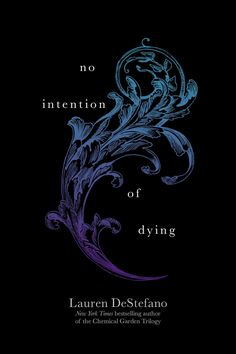 No Intention of Dying (The Internment Chronicles, #1.5) by Lauren DeStefano