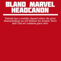 Bland Marvel Headcanons I'm just imagining a bunch of ladies being able to kick ass and cops finding crying attackers in allies