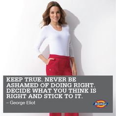 #DoWhat'sRight #inspiration #decisions #nurse #dickies
