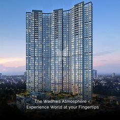 The Wadhwa Atmosphere – Experience World at your Fingertips Pure Happiness, Rich Lifestyle, Kids Play Area, Real Estate Development, Common Area, Stand Tall, Quality Time, Good Vibes, Skyscraper