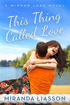 This Thing Called Love (A Mirror Lake Novel) by Miranda Liasson, http://www.amazon.com/dp/B00QBOD59W/ref=cm_sw_r_pi_dp_eC62ub0R5P0J8