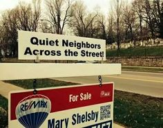 Real estate humor | Quiet neighbors across the street - no one there | Renovus.re 1 solution for agents at 1 price |