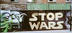 """Stop Wars"" Irish #StreetArt | #StarWars, Ireland! #BIZBoost"