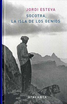 Socotra, la isla de los genios, de Jordi Esteva