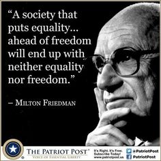 Milton Friedman on freedom and equality