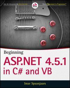Beginning ASP.NET 4.5.1 in C# and VB / Imar Spaanjaars