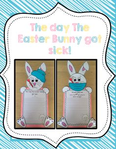 The Day the Easter Bunny got Sick! Creative and Persuasive writing prompts and craft!