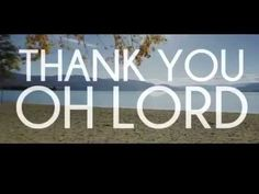 THANK YOU OH LORD