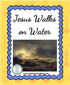 Jesus Walks on Water #Biblefun #lifeofjesus #NTBiblelesson
